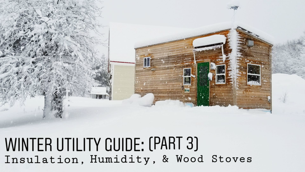 tiny-house-winter-utility-guide-part-3.png