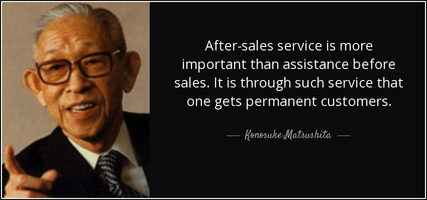 quote-after-sales-service-is-more-important-than-assistance-before-sales-it-is-through-such-konosuke-matsushita-92-51-52 (1).jpg