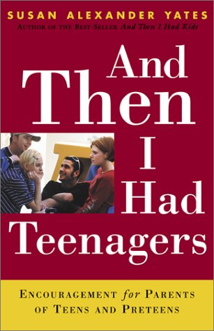 And Then I Had Teenagers