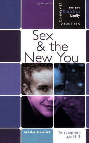 Sex And The New You: For Young Men