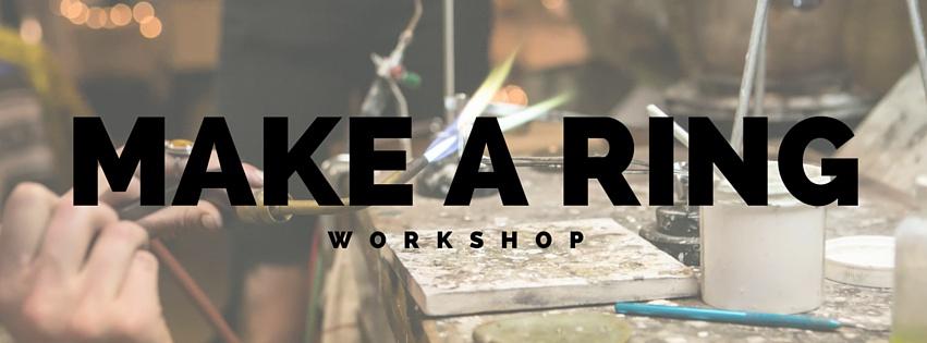 Make a Ring Workshop