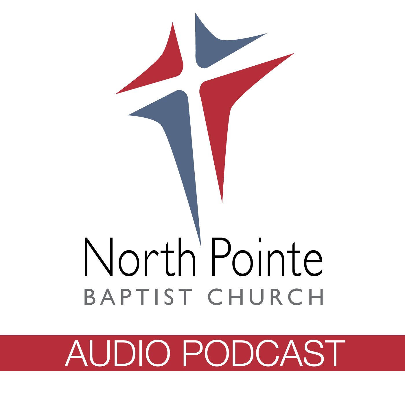 Podcast - North Pointe Baptist Church