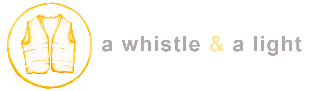 A Whistle & A Light