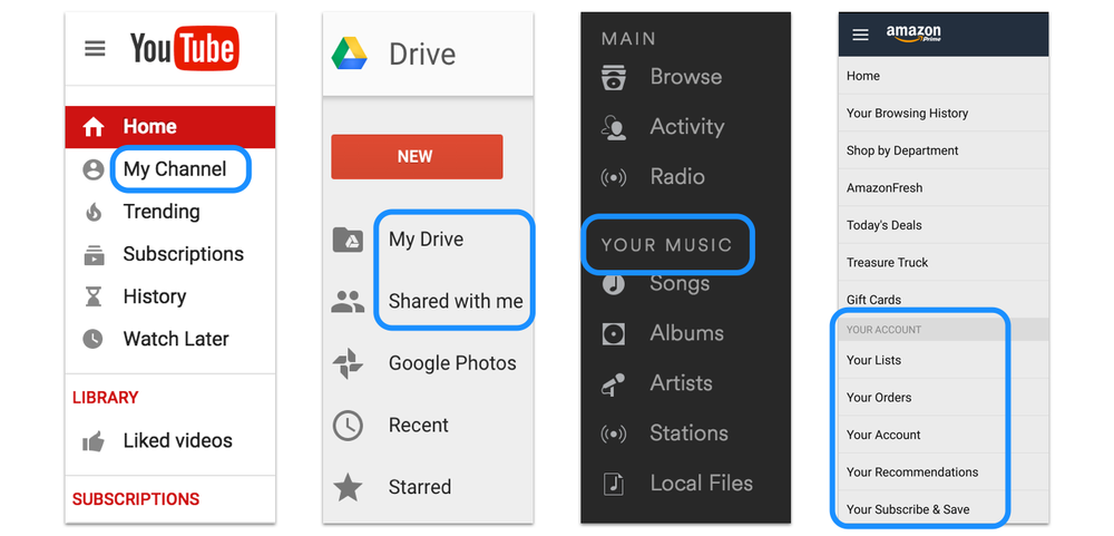 "YouTube and Google Drive call it ""my"" stuff. Spotify and Amazon call it ""your"" stuff."