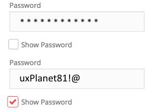 Good:'Show Password' as a checkbox
