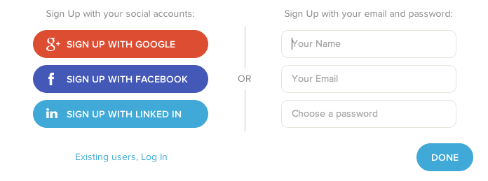 Good:Login via Facebook/Google+/Twitter or use a traditional sign up
