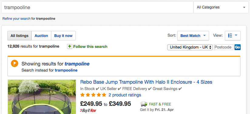 Ebay immediately shows me the results for the word I was probably trying to spell.