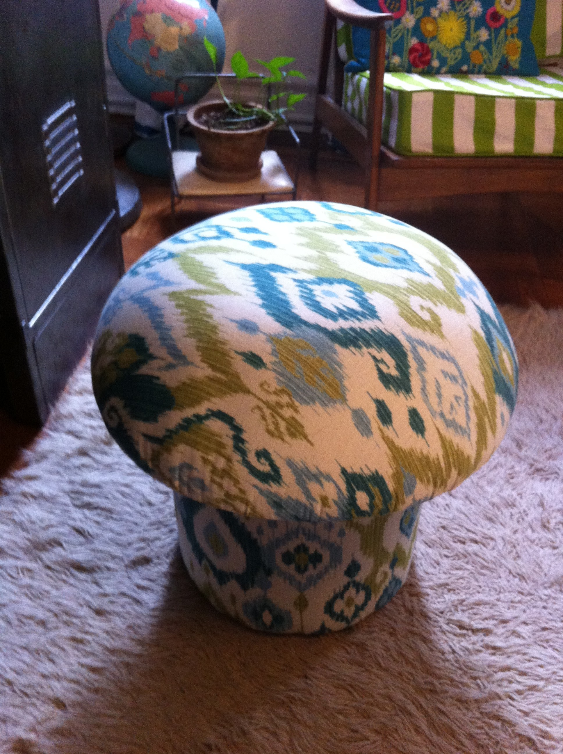 Another pic of mushroom shaped ottoman in a new Ikat fabric