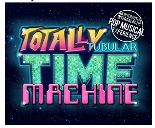 Graphic for pop musical Totally Tubular Time Machine
