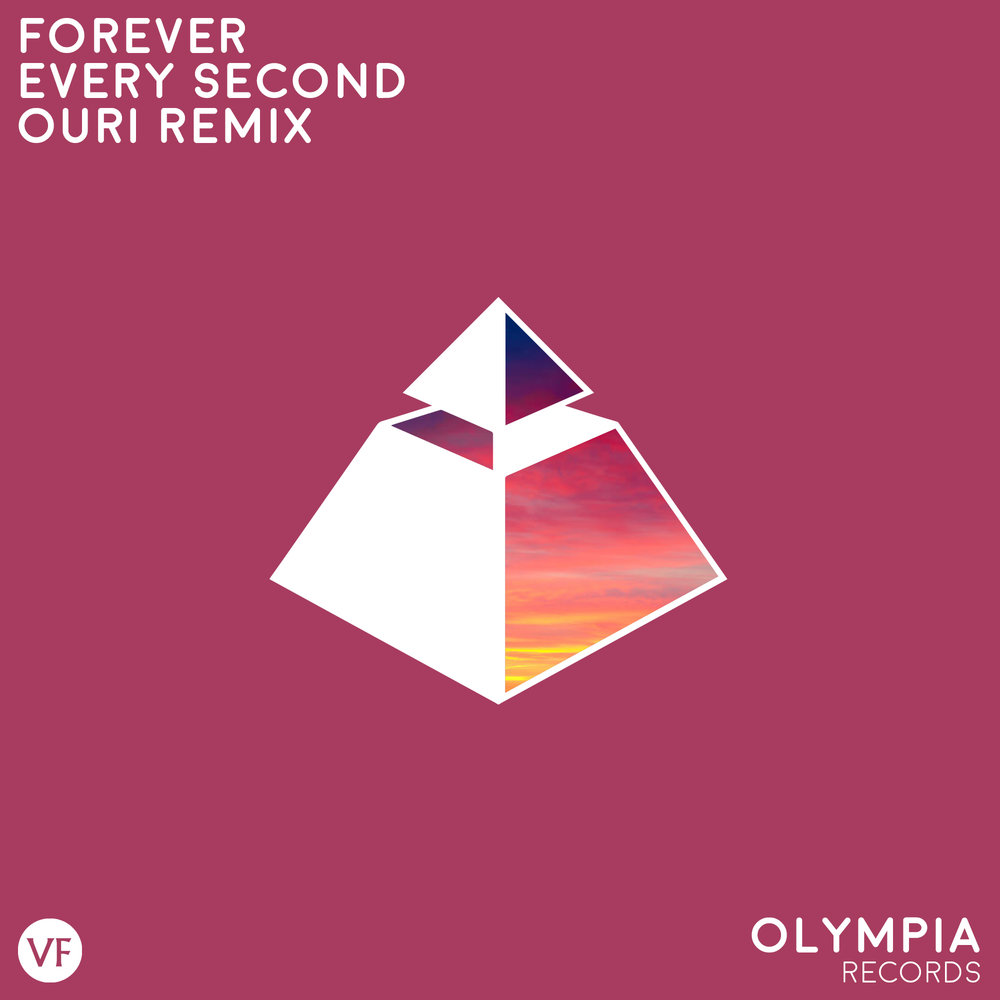 Forever - Every Second (Ouri Remix) (2017)