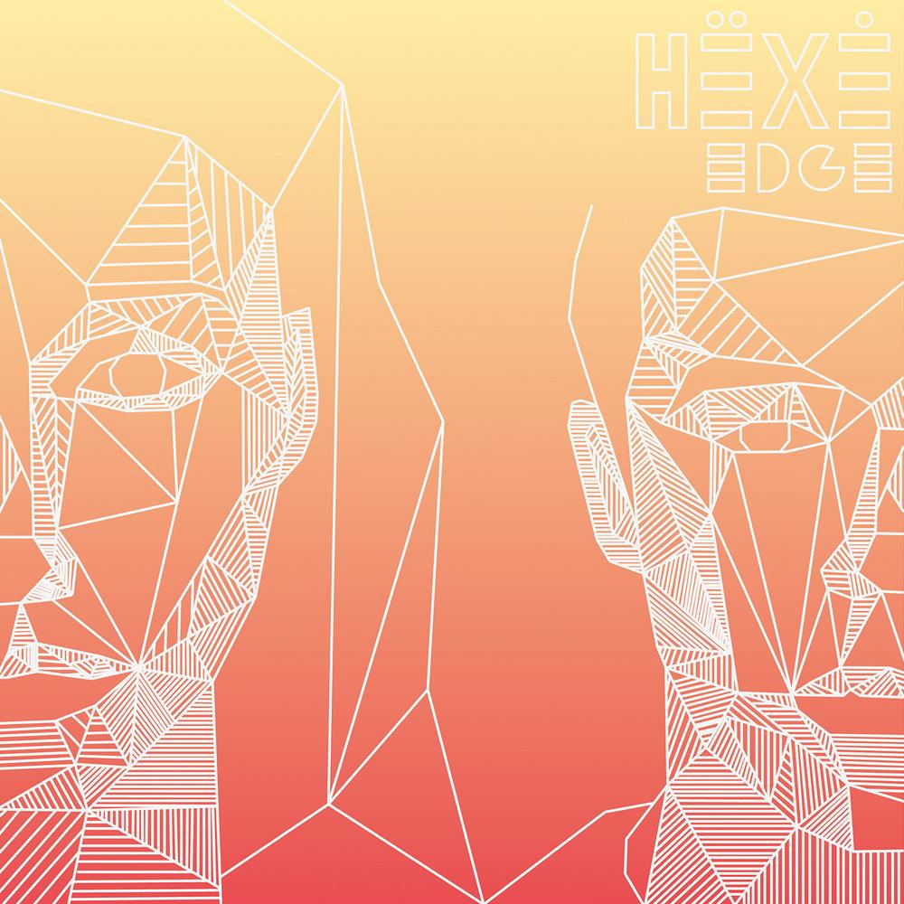 HËXĖ - Edge (2017)