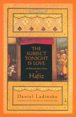 The-Subject-Tonight-Is-Love-Hafiz-9780140196238.jpg