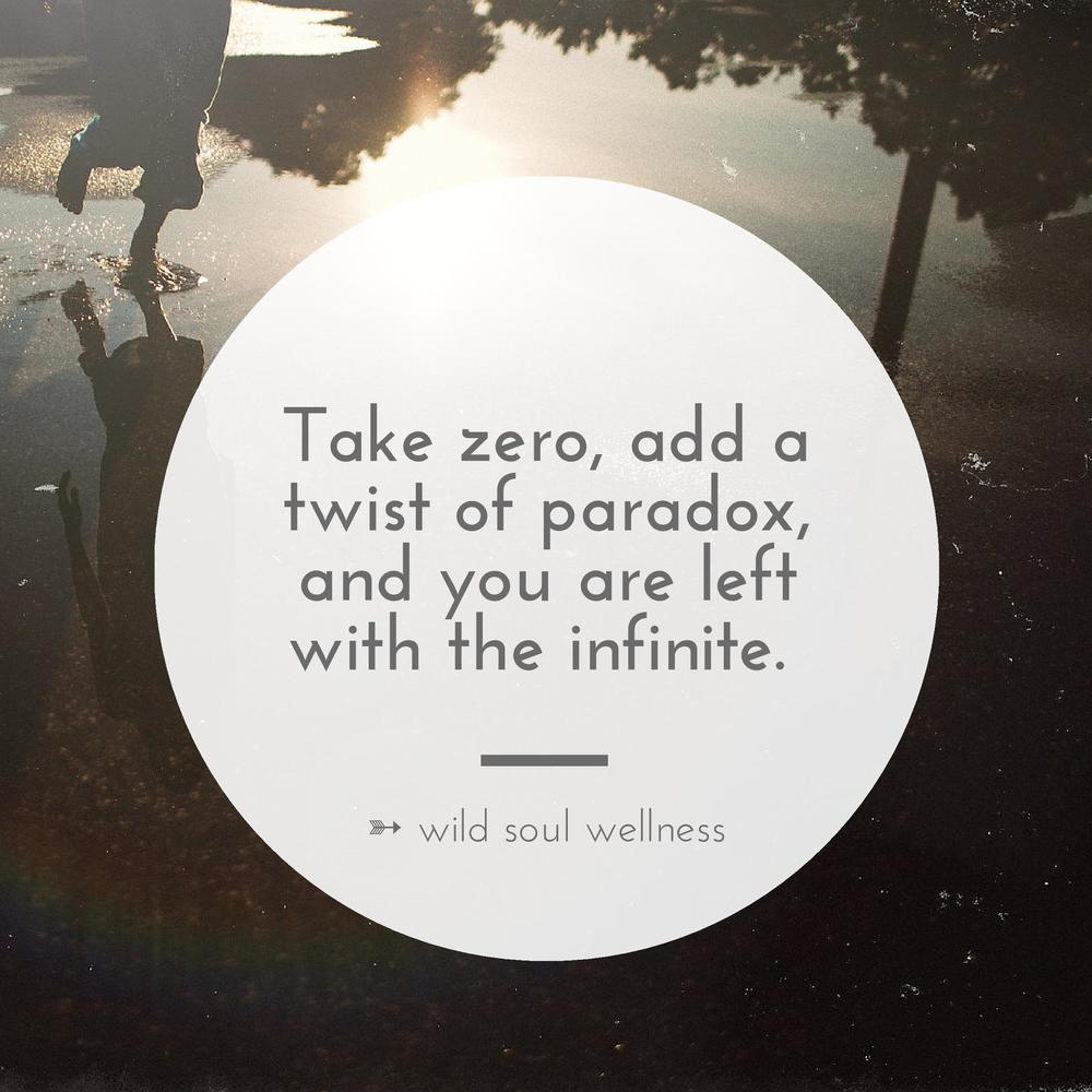 » CLICK TO TWEET « Take zero, add a twist of paradox, and you are left with the infinite.