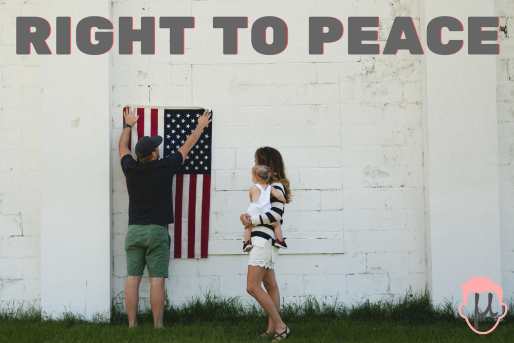 RIGHT TO PEACE.png