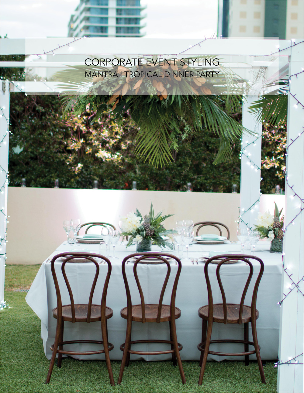 tropical corporate event intimate dinner party styling by little gray station on the gold coast