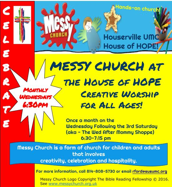 Messy Church meets monthly at the House of Hope - The Wednesday after Mommy Shoppe