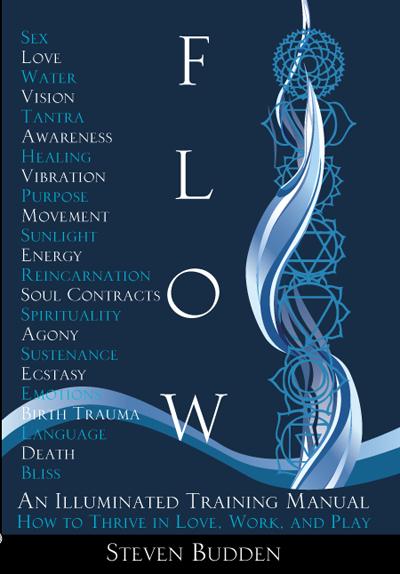 Flow: An Illuminated Training Manual. Steven Budden