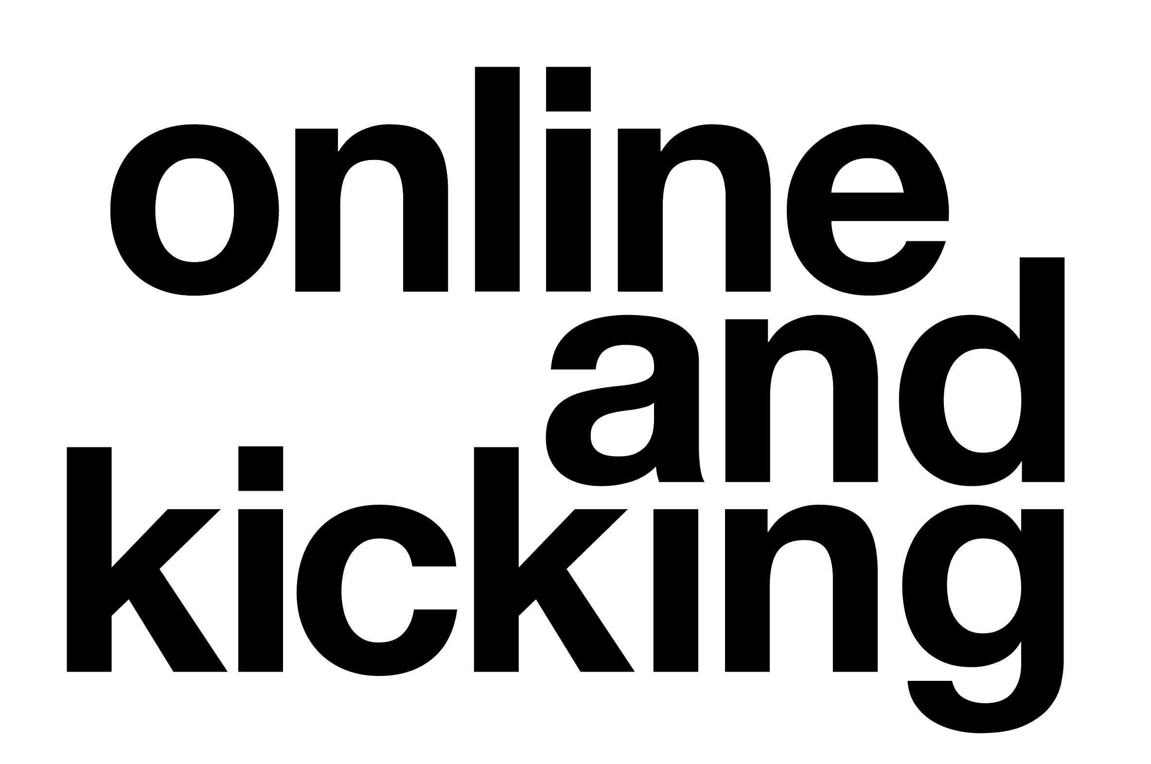 Online and Kicking