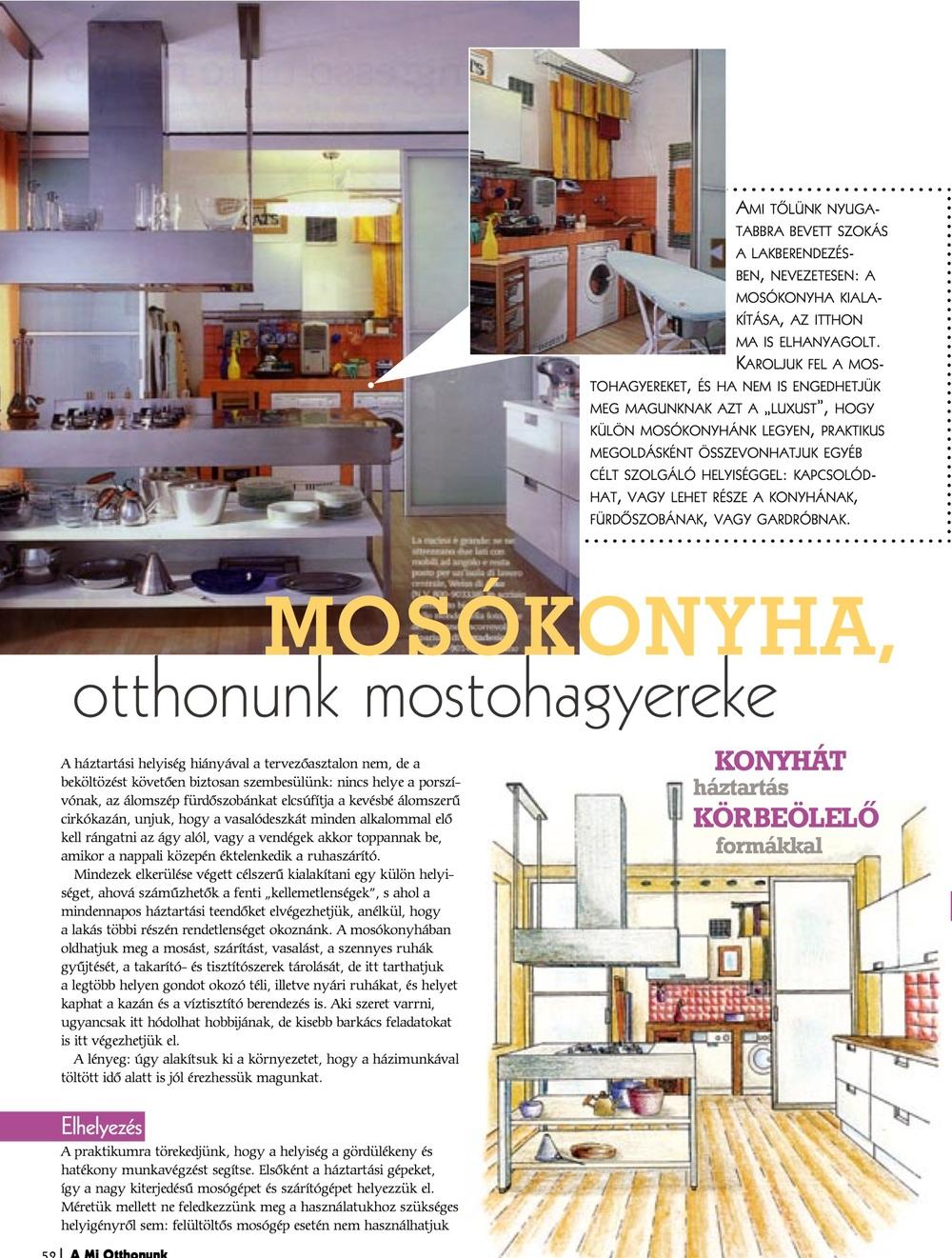 Mosókonyha, A mi otthonunk 2008.október