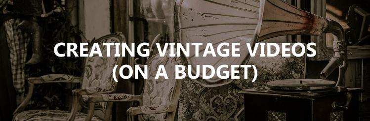 Creating vintage videos title