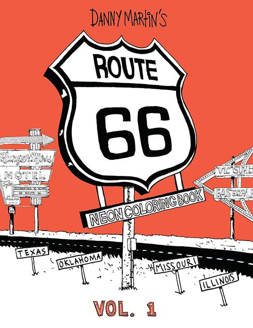 Danny Martin\'s Route 66 Neon Coloring Book, Vol. 1 - Illinois to ...