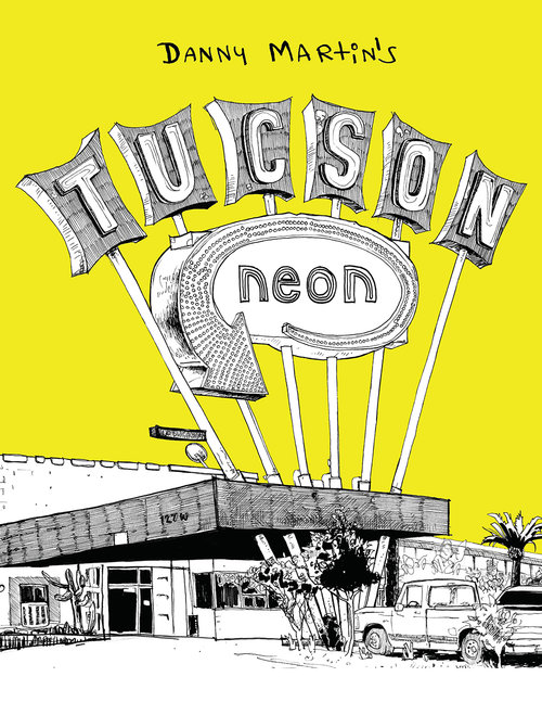 Tucson Neon Coloring Book by Danny Martin - 3rd Printing — Wood & Pulp