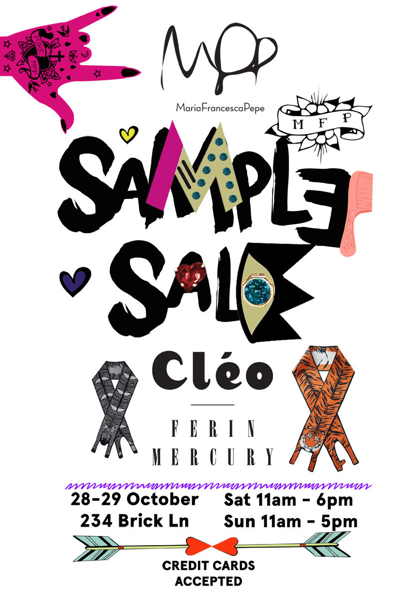 Cleo Ferin Mercury Maria Francesca Pepe East London Sample Sale