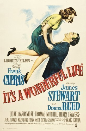 It's a wonderful life by Frank Capra