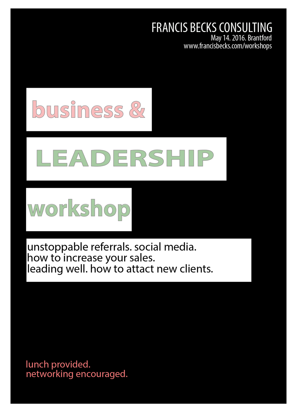 A business workshop for business owners, entrepreneurs, managers and leaders. For anyone who is committed to growth, learning and thinking outside the box.