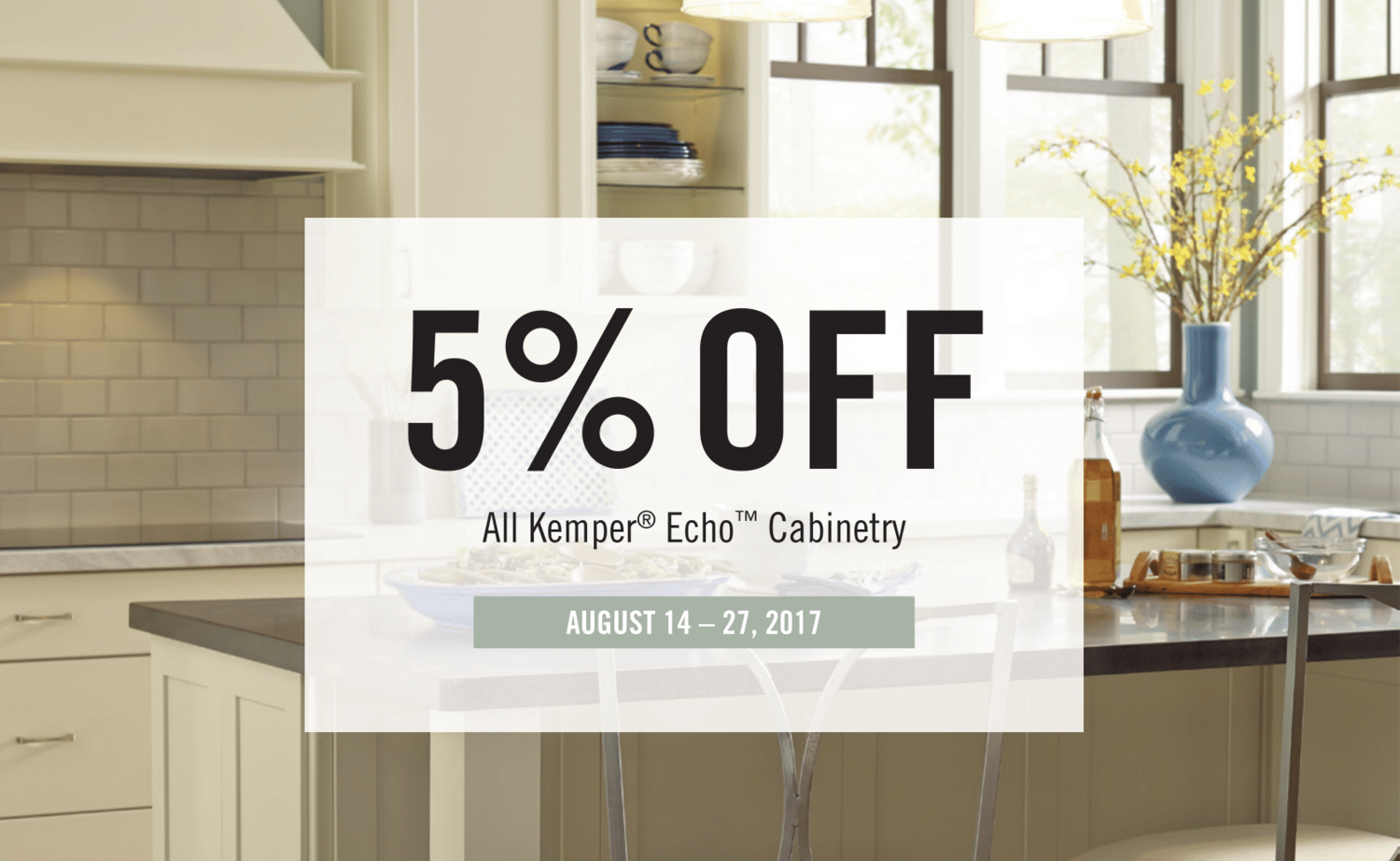 Kemper Echo Special 2017 — Andco Kitchens & Baths, Inc.