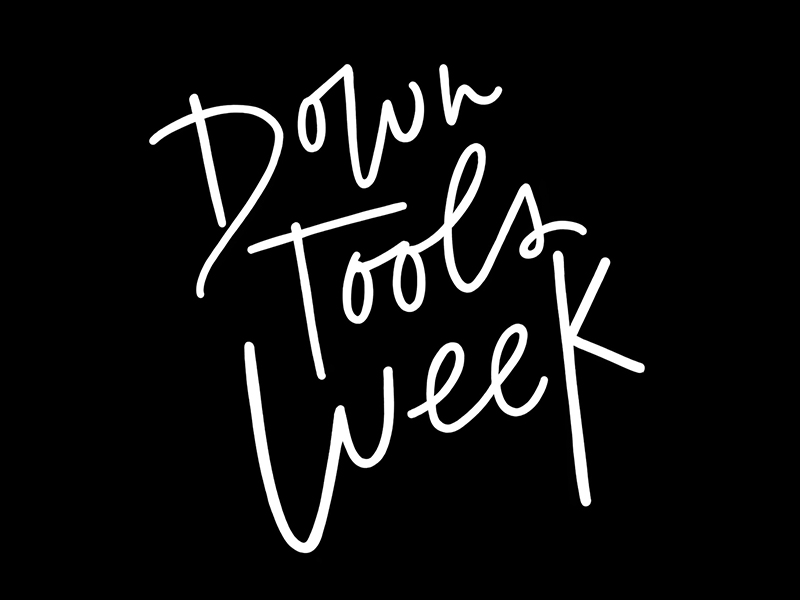 Down Tools Week is kind of like hack week, and I contributed my hand lettering!
