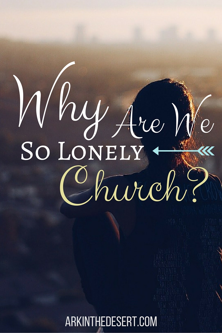 Dear Church Why Are We So Lonely