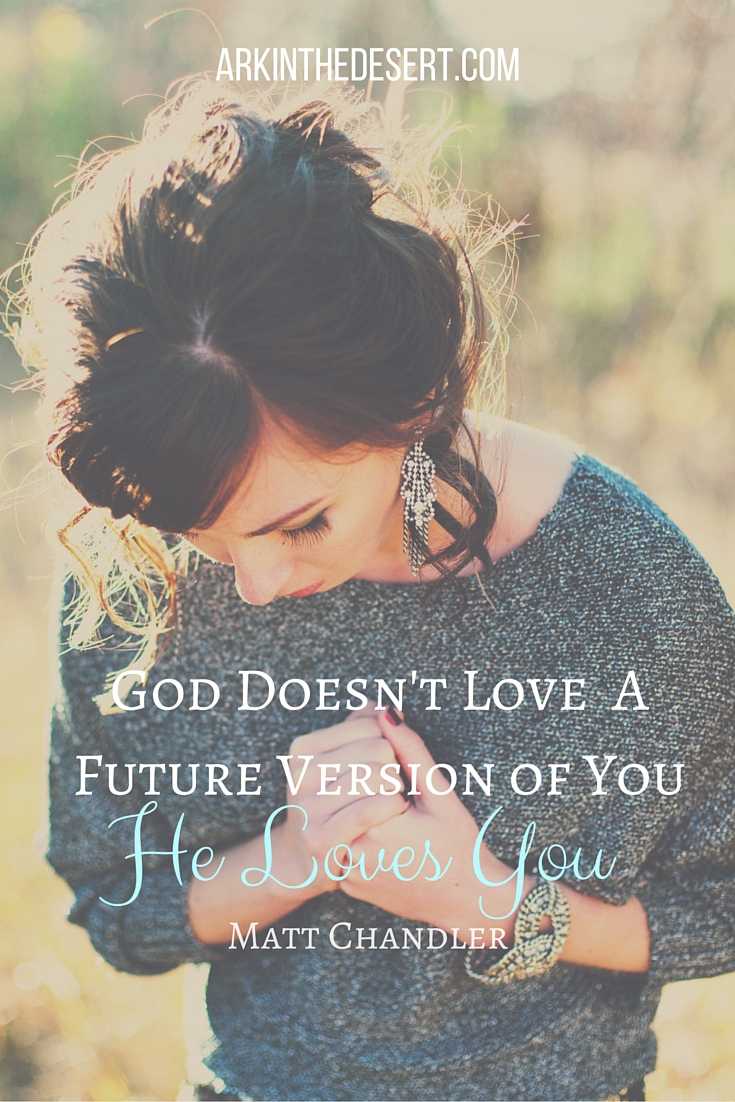 God Doesn't Love A Future Version of You
