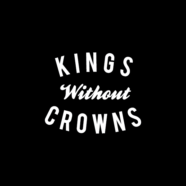 Kings Without Crowns