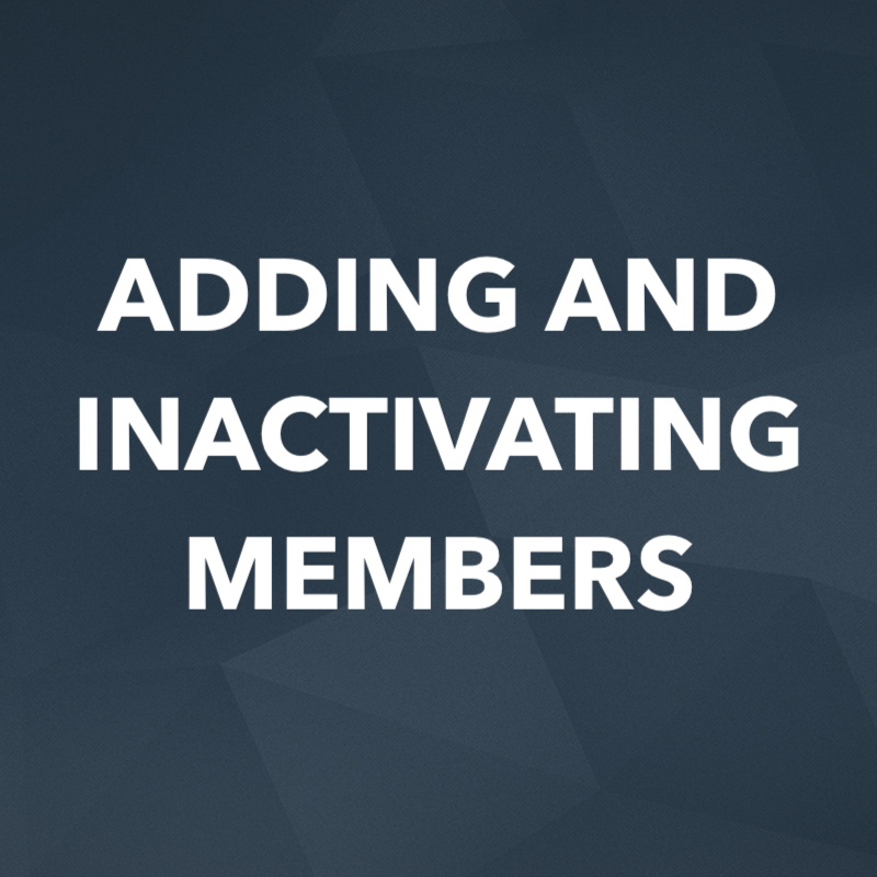 Adding And Inactivating Members.jpg