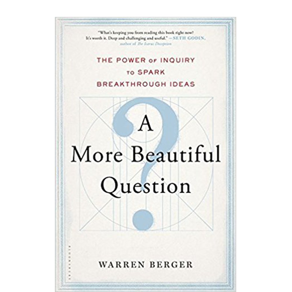 "A More Beautiful Question  Warren Berger  As kids, we all asked ""why"" until our parents couldn't take it anymore. As tech infiltrates more of our lives, now is the time for us to be thinking deeply and asking questions no one else is."