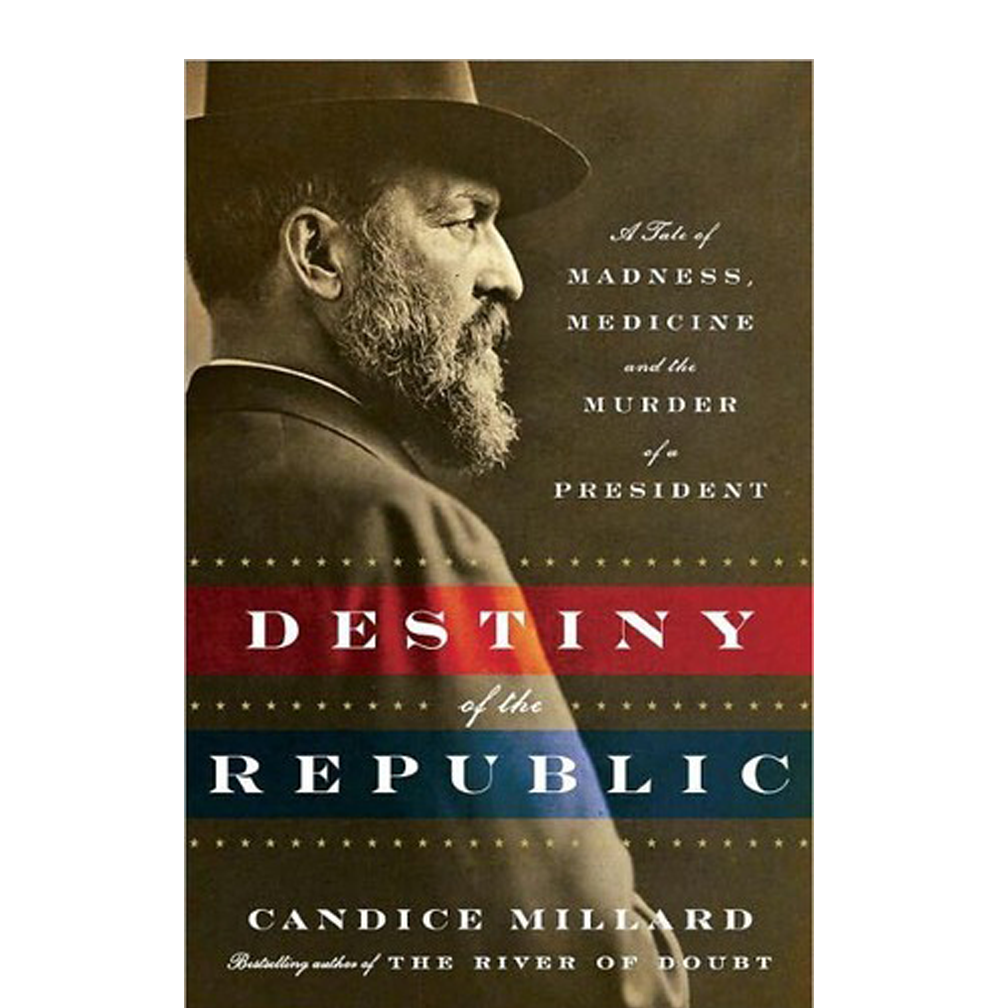 Destiny of the Republic  Candice Millard  A wonderful look into Garfield's ascension to the presidency and the circumstances surrounding his assassination. A refreshing reminder of believing in the power of positivity and unity.