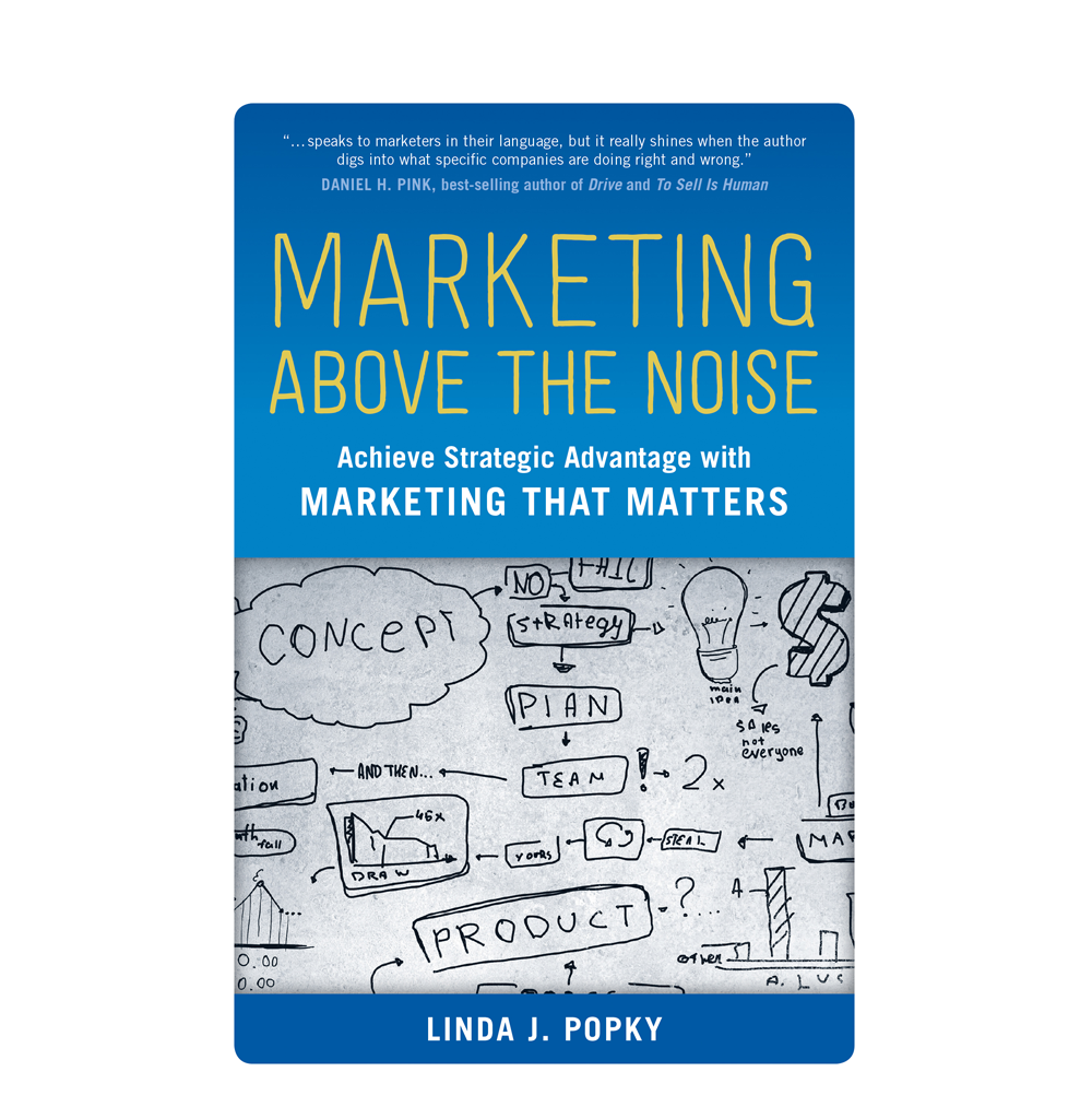 Marketing Above the Noise  Linda Popky  All marketing isn't created equal, and it's especially valuable to understand the conditions and context of the marketing you're creating so that your brand can stand out among all the other noise in the world.