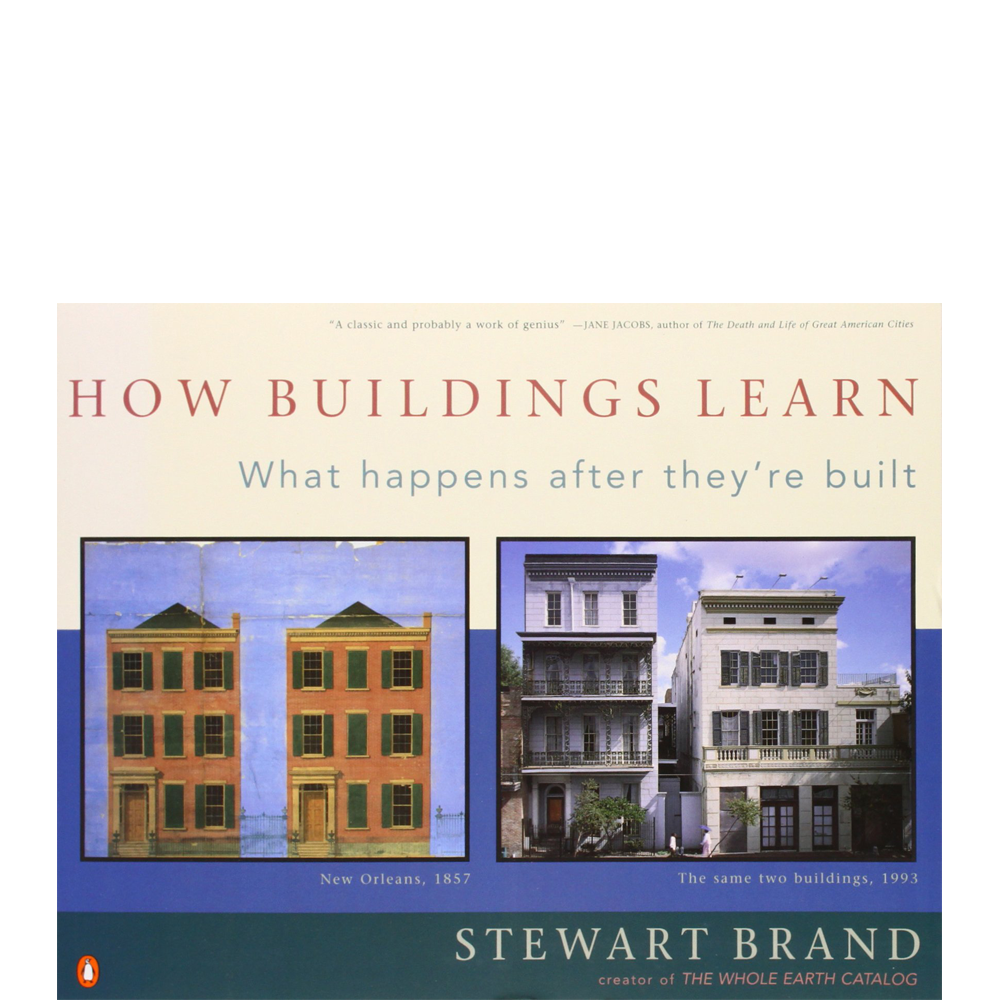 How Buildings Learn  Stewart Brand