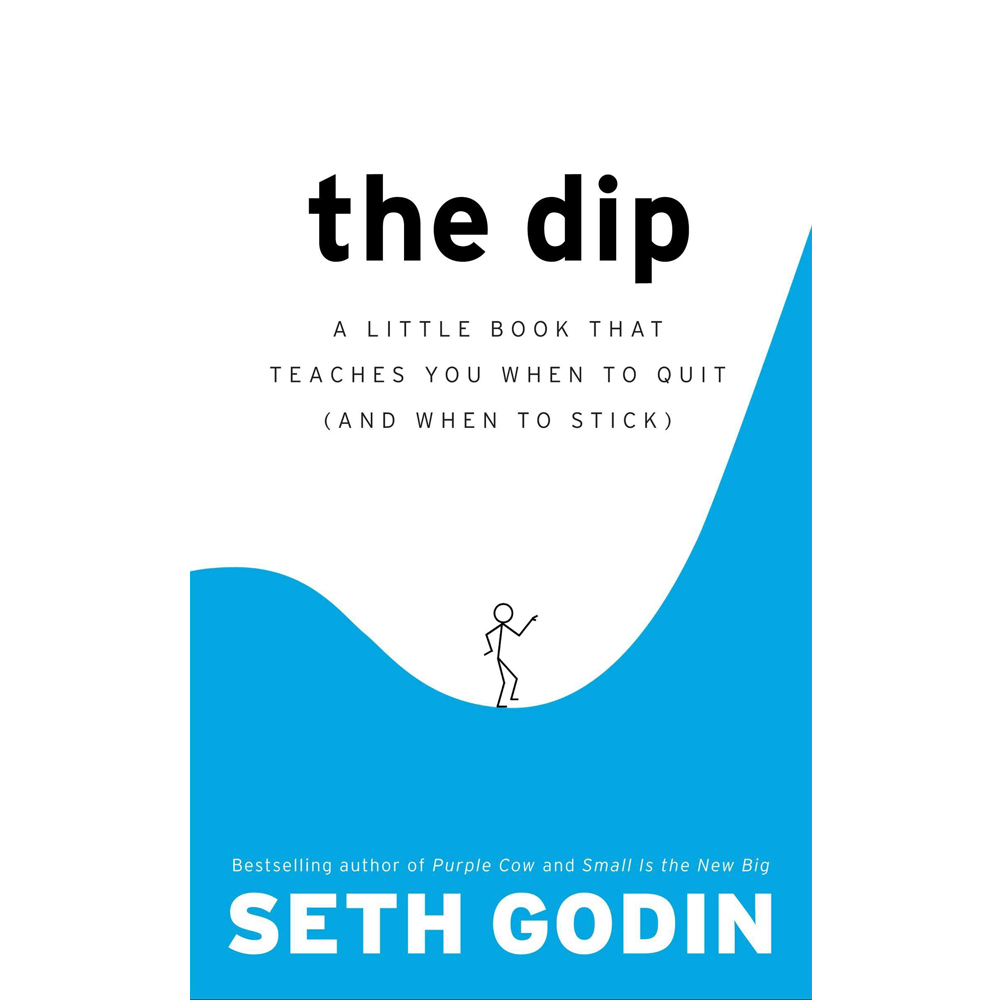 The Dip  Seth Godin  A short book that explores knowing when to quit and when to lean into the dip and push through to achieve the goal of becoming the best in the world. A great read if you're facing a decision point.