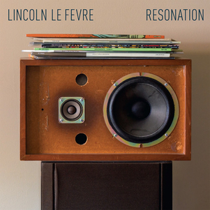 Lincoln Le Fevre / Resonation / Assistant Engineer