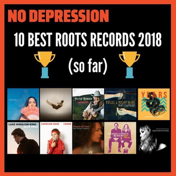 Sweet Old Religion 10 Best Roots Albums Of 2018 So Far No
