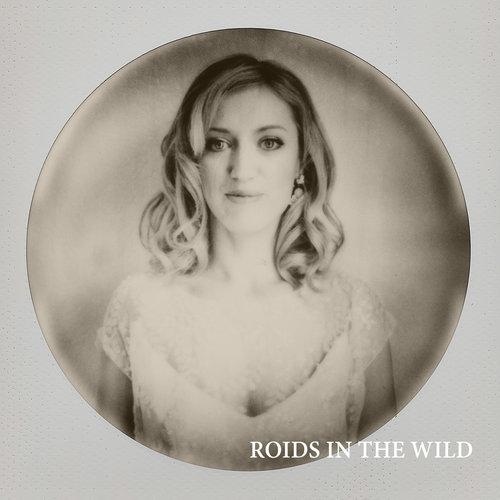 ROIDS IN THE WILD