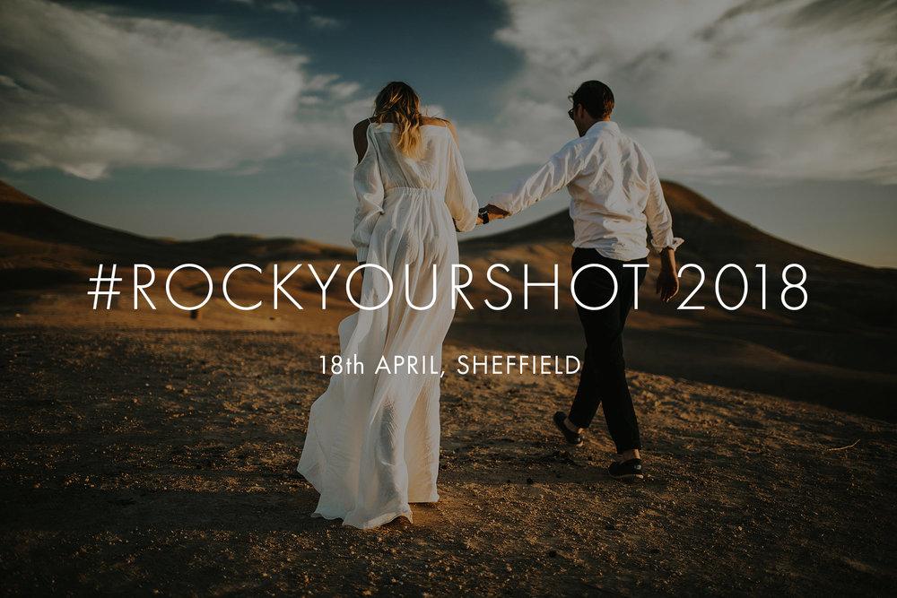 ROCK YOUR SHOT   - SHEFFIELD - APR 18