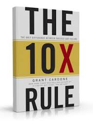 Grant Cardone The 10X Rule.jpg