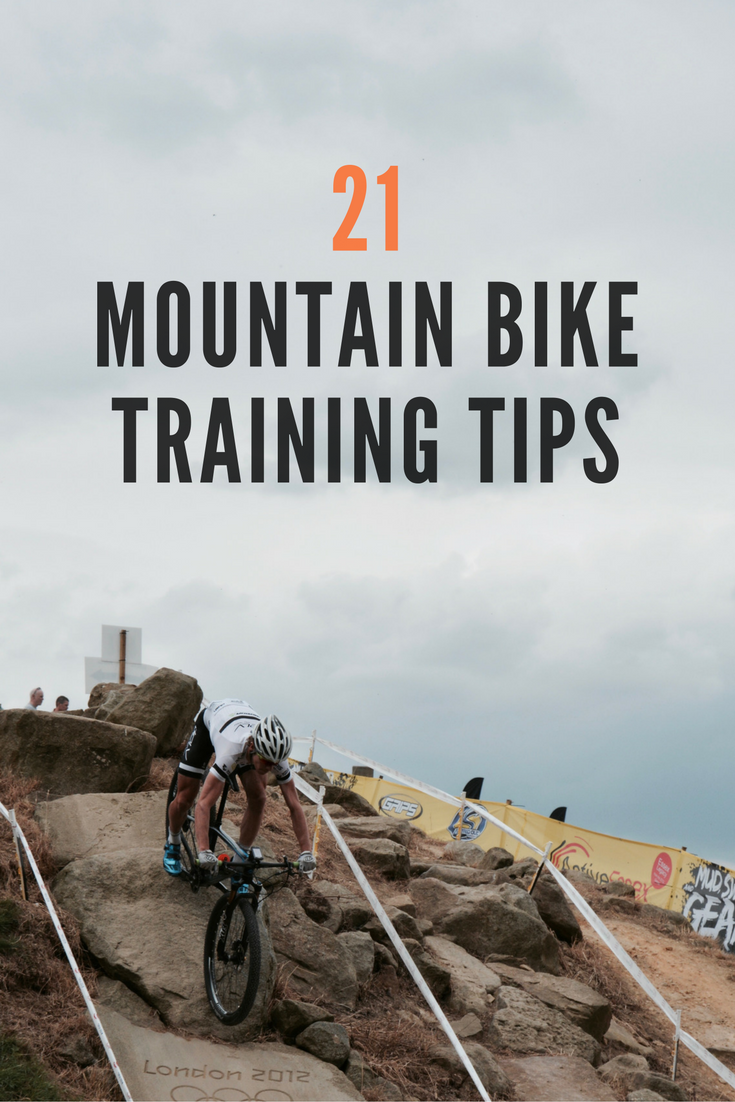 21 MTB Training tips at: http://www.tombell.co