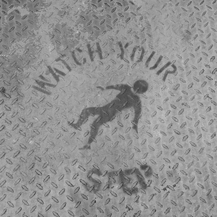 Watch Yer Step