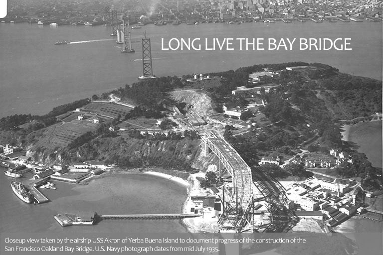 Long Live the Bay Bridge