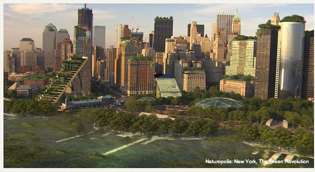 NATUROPOLIS: NEW YORK, THE GREEN REVOLUTION