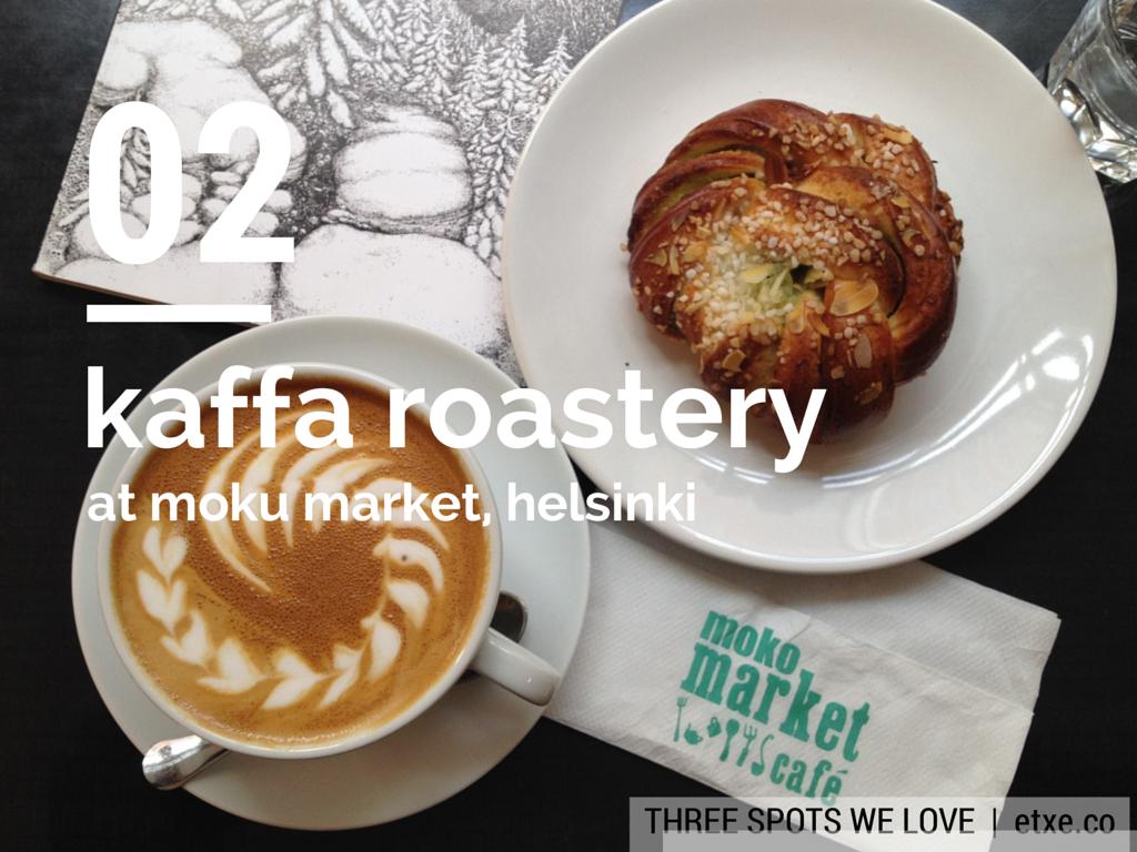 Kaffa Roastery eating in Helsinki